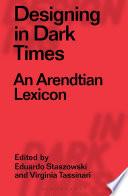 Designing in Dark Times Book