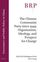 The Chinese Communist Party since 1949  Organization  Ideology  and Prospect for Change