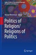 Politics of Religion Religions of Politics