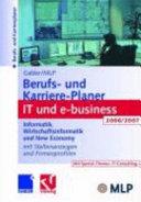 Gabler / MLP Berufs- und Karriere-Planer IT und e-business 2006/2007