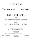 A system of technical exercises for the pianoforte