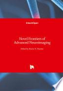 Novel Frontiers of Advanced Neuroimaging Book