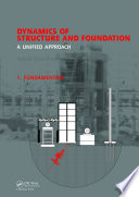 Dynamics of Structure and Foundation - A Unified Approach