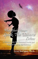 When Black Women Speak, the Universe Listens