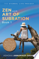 Zen and the Art of Subration