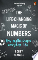 """The Life-Changing Magic of Numbers"" by Bobby Seagull"