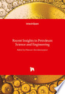 Recent Insights in Petroleum Science and Engineering