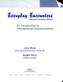 Everyday Encounters An Introduction To Interpersonal Communication