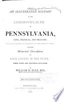 An Illustrated History of the Commonwealth of Pennsylvania