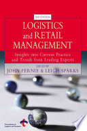 """Logistics and Retail Management: Insights Into Current Practice and Trends from Leading Experts"" by John Fernie, Leigh Sparks, Institute of Logistics and Transport (Corby, England)"