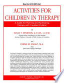 ACTIVITIES FOR CHILDREN IN THERAPY