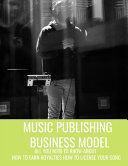 Music Publishing Business Model Book