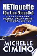 Netiquette (on-line Etiquette)