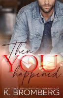 Then You Happened [Pdf/ePub] eBook