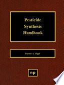 Pesticide Synthesis Handbook