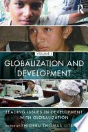 Globalization And Development Volume I