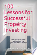 100 Lessons for Successful Property Investing