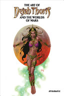 The Art of Dejah Thoris and the Worlds of Mars Vol  2 HC