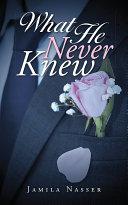 What He Never Knew [Pdf/ePub] eBook
