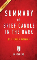 SUMMARY OF BRIEF CANDLE IN THE DARK