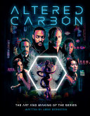Altered Carbon : the Art and Making of the Series ebook