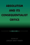 Absolutism and Its Consequentialist Critics