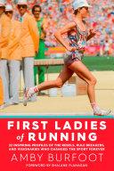 First Ladies of Running [Pdf/ePub] eBook