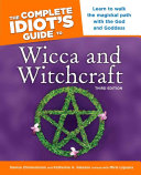 The Complete Idiot's Guide to Wicca and Witchcraft