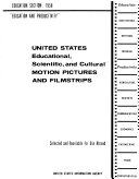 United States Educational  Scientific  and Cultural Motion Pictures and Filmstrips  Selected and Available for Use Abroad  Education Section  1958  Education and Productivity