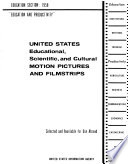 """United States Educational, Scientific, and Cultural Motion Pictures and Filmstrips, Selected and Available for Use Abroad: Education Section, 1958, Education and Productivity"" by United States Information Agency"