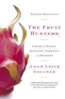 The Fruit Hunters [Pdf/ePub] eBook