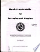Metric practice guide for surveying and mapping
