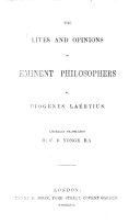 The Lives and Opinions of Eminent Philosophers ... Literally Translated by C. D. Yonge