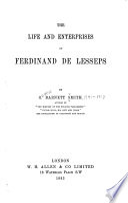 The Life and Enterprises of Ferdinand de Lesseps Book PDF