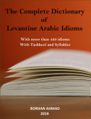 Pdf The Complete Dictionary of Levantine Arabic Idioms