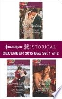 Harlequin Historical December 2015 Box Set 1 Of 2
