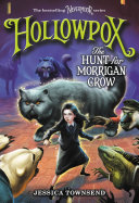 Hollowpox  The Hunt for Morrigan Crow