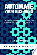 Automate Your Business  Expanded   Updated  Book