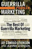 The Best of Guerrilla Marketing  Guerrilla Marketing Remix