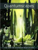 Quantumscapes