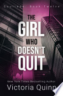The Girl Who Doesn t Quit