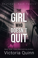 The Girl Who Doesn't Quit [Pdf/ePub] eBook