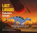 Last Laughs: Prehistoric Epitaphs Pdf/ePub eBook