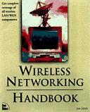 Wireless Networking Handbook