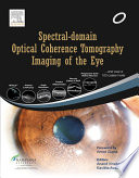 Spectral Domain Optical Coherence Tomography Imaging Of The Eye Book PDF