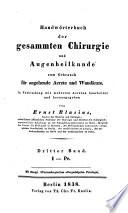 Handwörterbuch der gesammten Chirurgie und Augenheilkunde