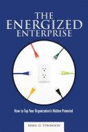The Energized Enterprise Pdf/ePub eBook