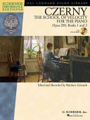 Carl Czerny   The School of Velocity for the Piano  Opus 299  Books 1 and 2 with a CD of Performances Schirmer Performance Editions