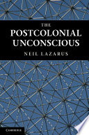 The Postcolonial Unconscious