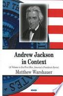 Andrew Jackson in Context